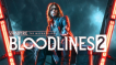 BUY Vampire: The Masquerade - Bloodlines 2 Blood Moon Edition Steam CD KEY