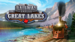 BUY Railway Empire The Great Lakes Steam CD KEY
