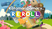 BUY Katamari Damacy REROLL Steam CD KEY
